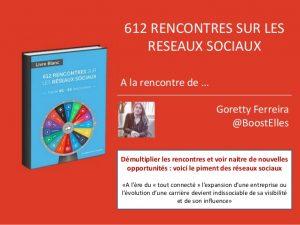 demultiplier-les-rencontres-et-voir-naitre-de-nouvelles-opportunites-goretty-ferreira-612-rencontres-sur-les-reseaux-sociaux-1-638