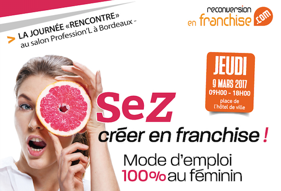 Boostellesmeeting osez cr er en franchise mode d for Salon de la franchise bordeaux