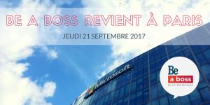 BE A BOSS REVIENT à PARIS (1)